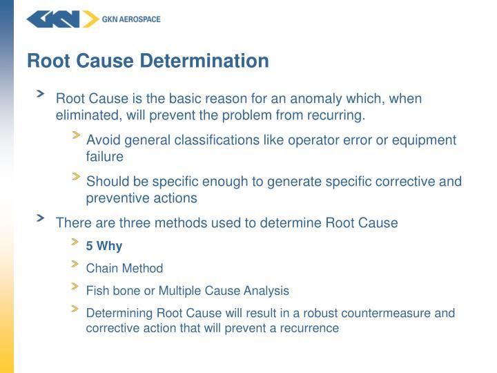 Root Cause Determination