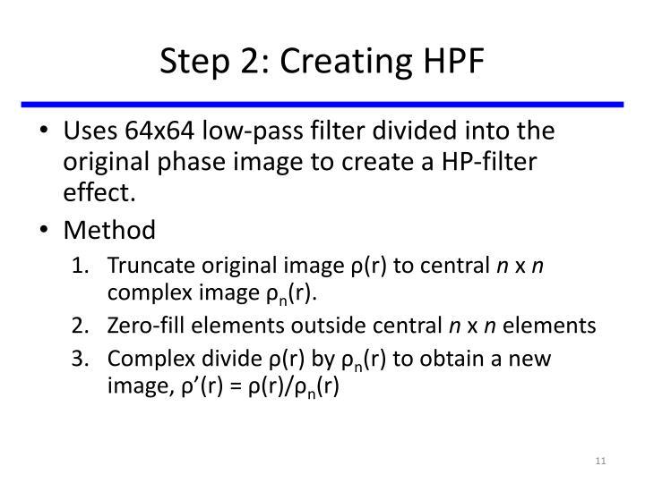 Step 2: Creating HPF