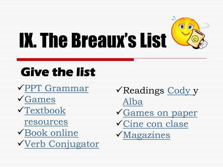 IX. The Breaux's List