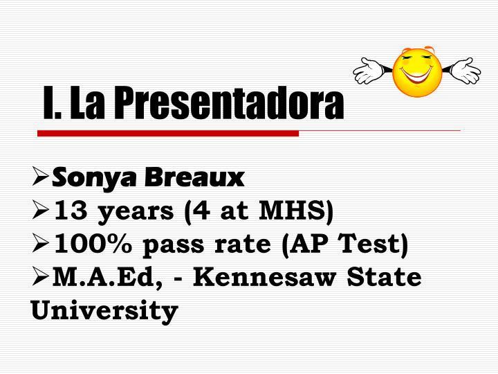 I. La Presentadora