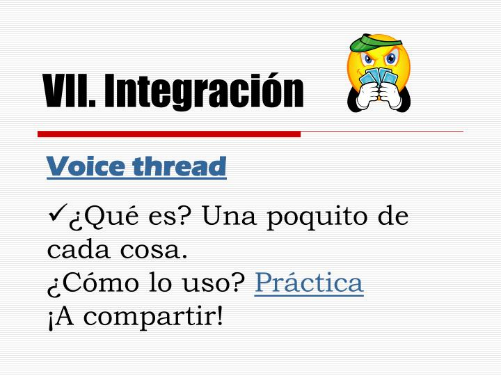 VII. Integración