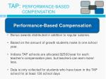 tap performance based compensation