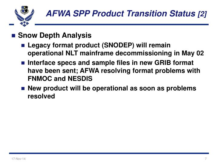 AFWA SPP Product Transition Status
