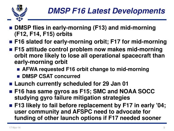 DMSP F16 Latest Developments