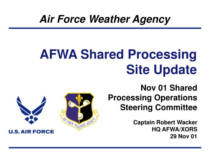 AFWA Shared Processing Site Update