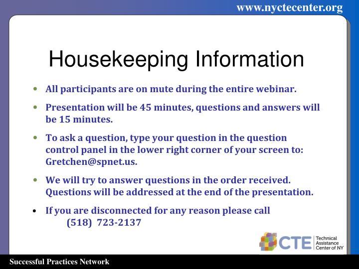 Housekeeping Information