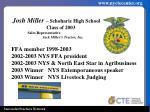 josh miller schoharie high s chool class of 2003 sales representative jack miller s tractor inc