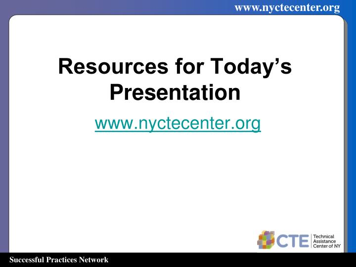Resources for Today's Presentation