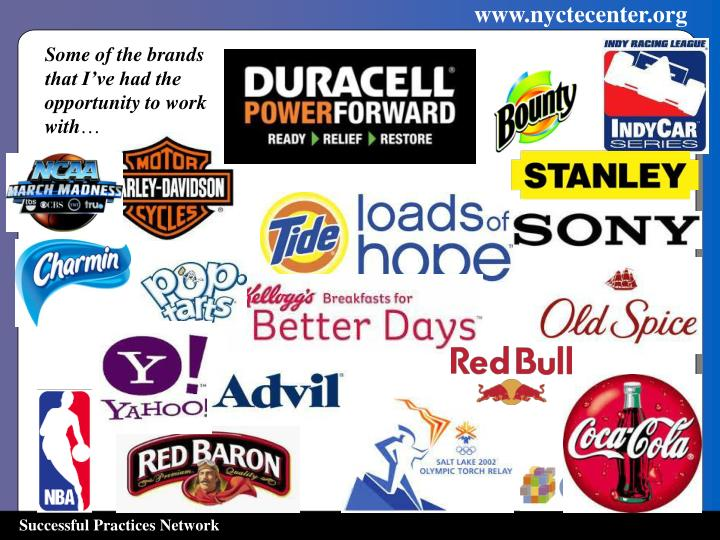 Some of the brands that I've had the opportunity to work with