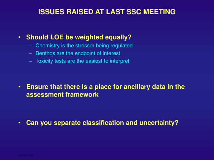 ISSUES RAISED AT LAST SSC MEETING
