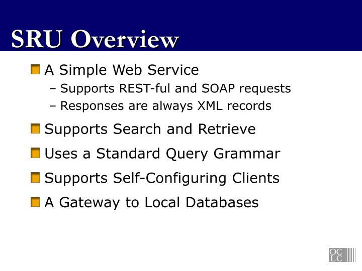 SRU Overview