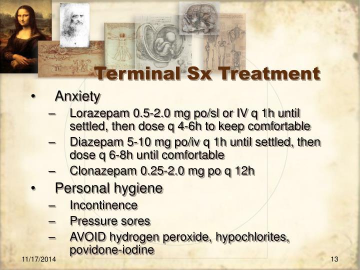 Terminal Sx Treatment