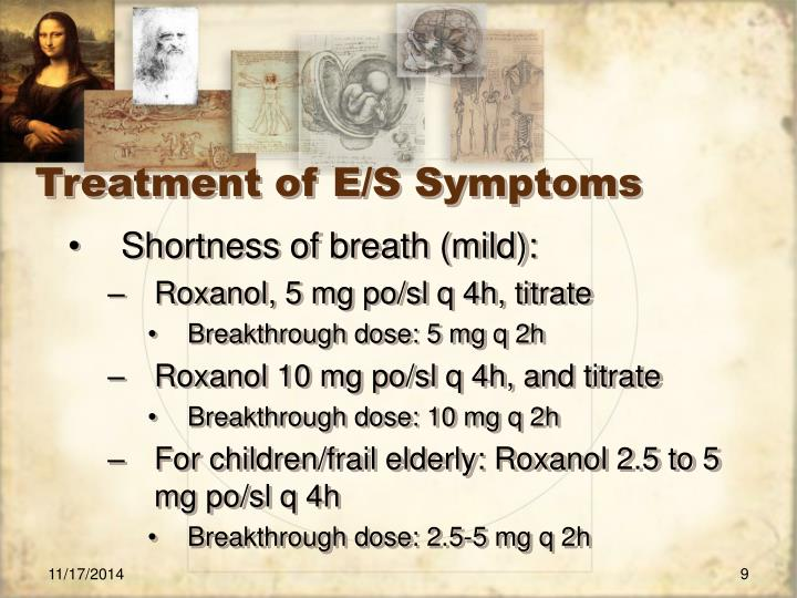 Treatment of E/S Symptoms