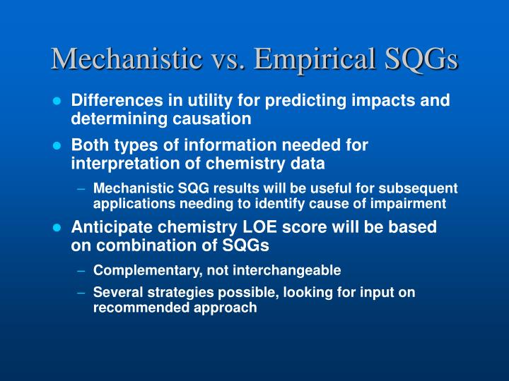 Mechanistic vs. Empirical SQGs