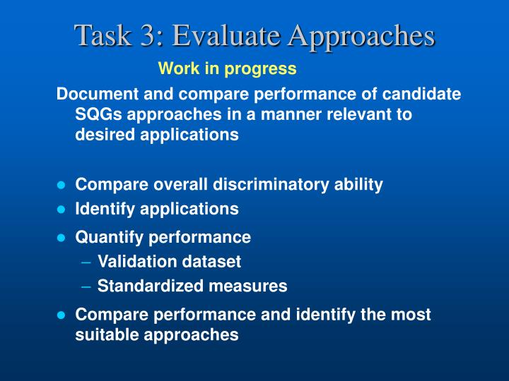 Task 3: Evaluate Approaches