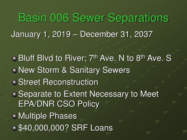 Basin 006 Sewer Separations