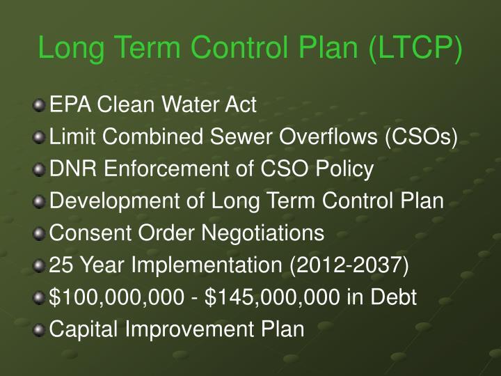 Long Term Control Plan (LTCP)