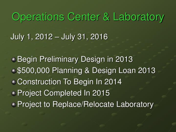 Operations Center & Laboratory