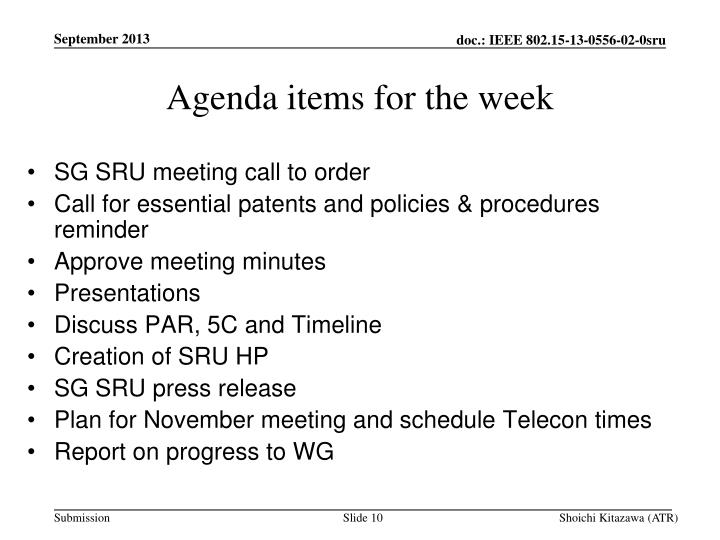 Agenda items for the week