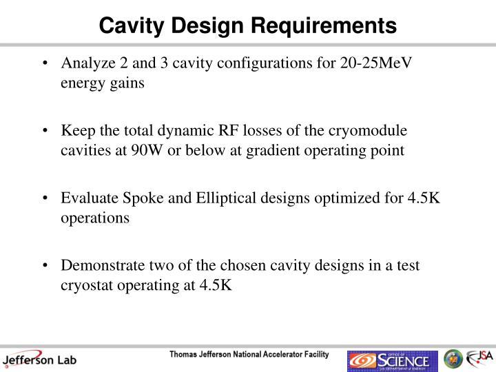 Cavity Design Requirements