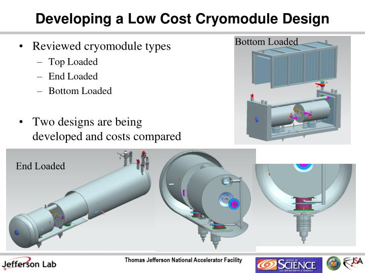 Developing a Low Cost Cryomodule Design