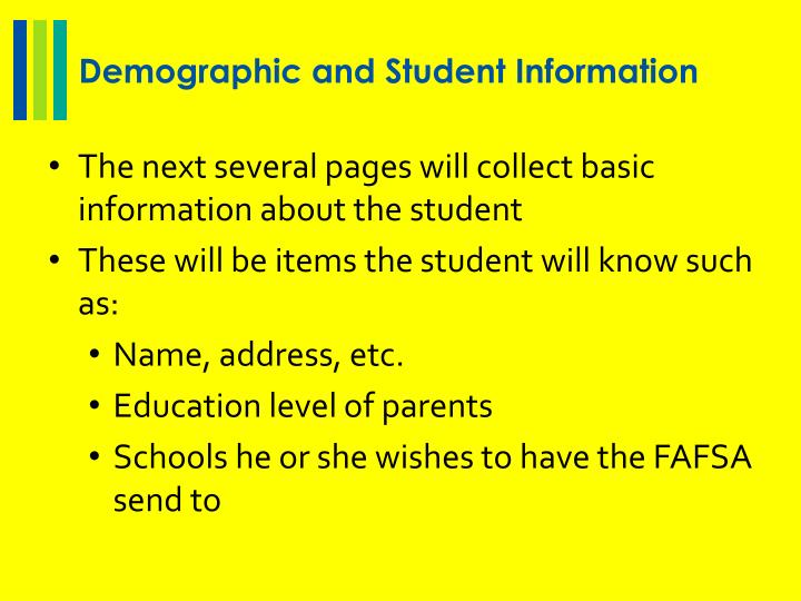 Demographic and Student Information