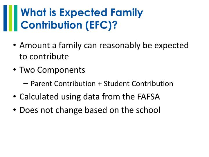 What is Expected Family Contribution (EFC)?