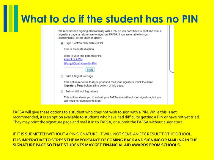 What to do if the student has no PIN