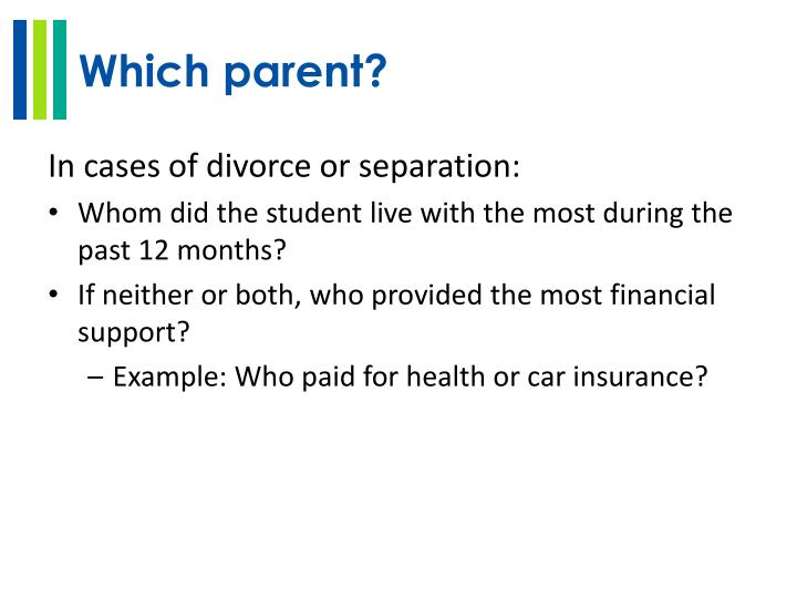 Which parent?