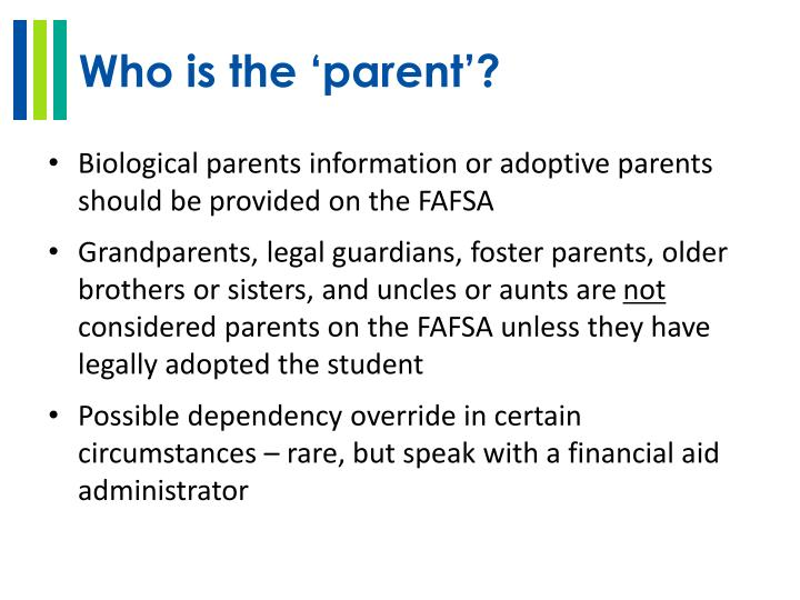 Who is the 'parent'?