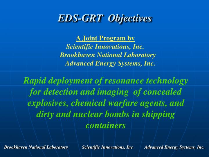 EDS-GRT  Objectives