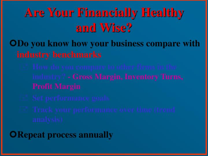 Are Your Financially Healthy and Wise?