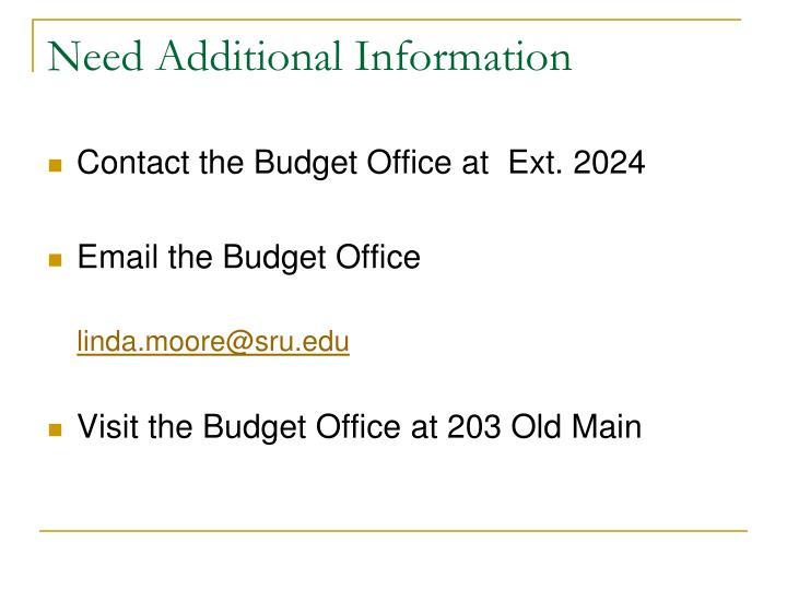 Need Additional Information