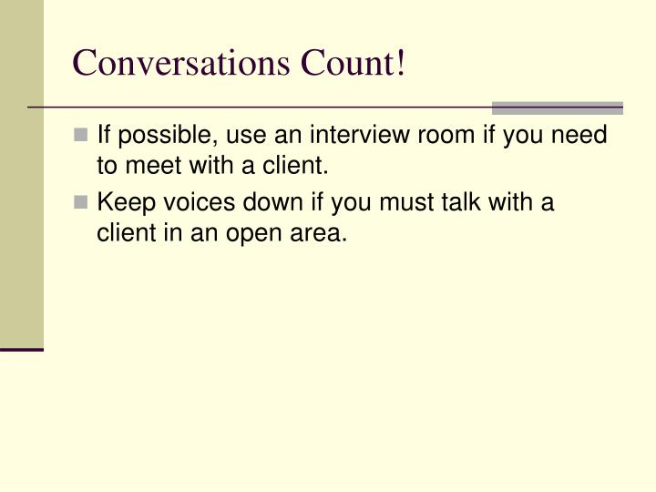 Conversations Count!