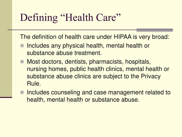 "Defining ""Health Care"""