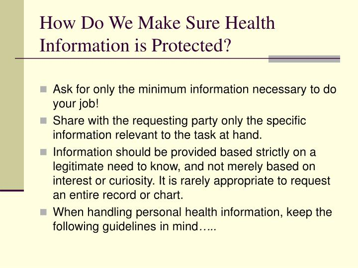 How Do We Make Sure Health Information is Protected?