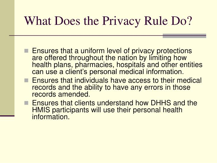 What Does the Privacy Rule Do?
