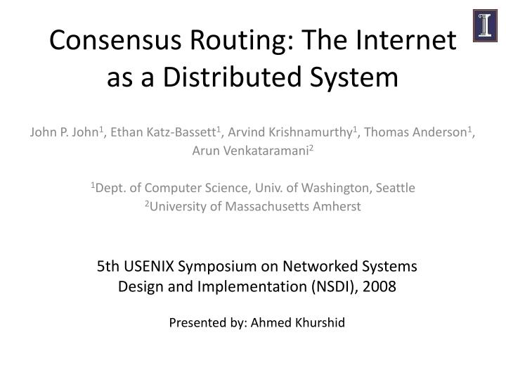 Consensus Routing: The Internet as a Distributed System
