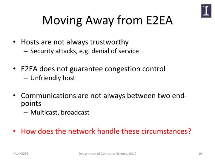 Moving Away from E2EA