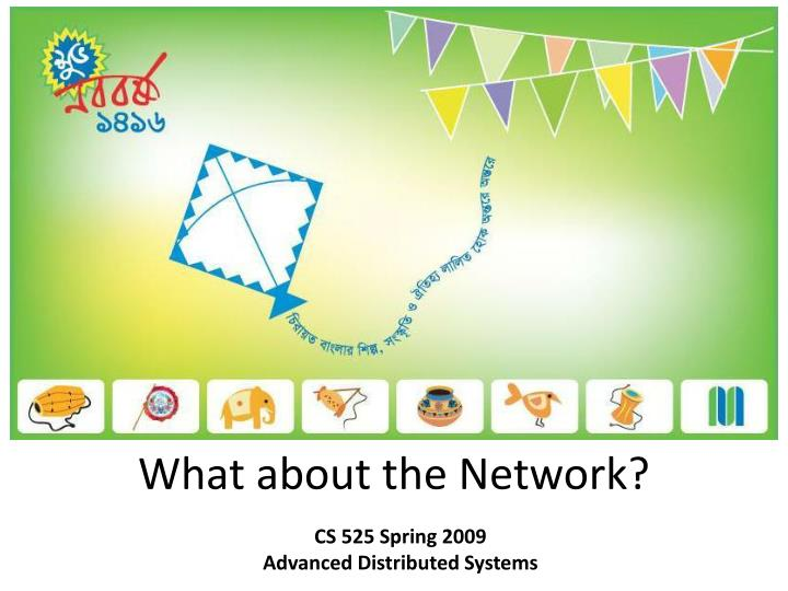 what about the network