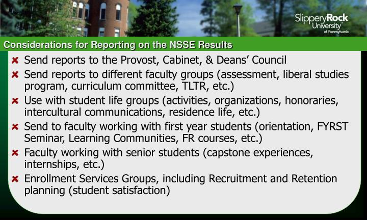 Considerations for Reporting on the NSSE Results