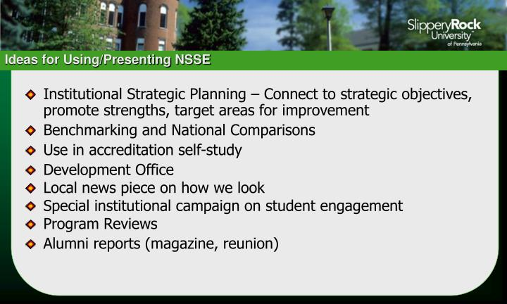 Ideas for Using/Presenting NSSE