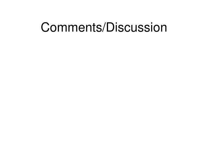 Comments/Discussion