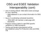 osg and egee validation interoperability cont