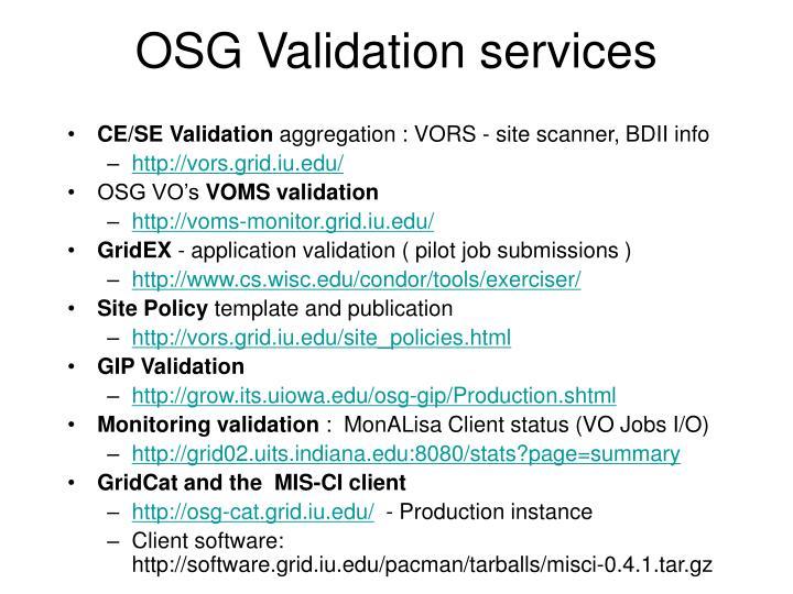 OSG Validation services