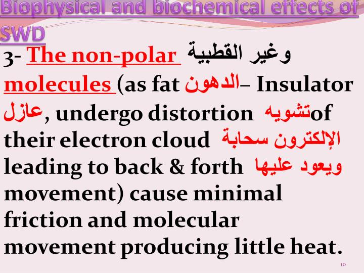 Biophysical and biochemical effects of SWD