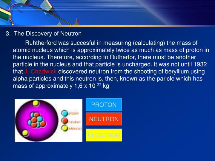 3.  The Discovery of Neutron