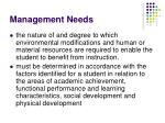 management needs