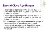 special class age ranges