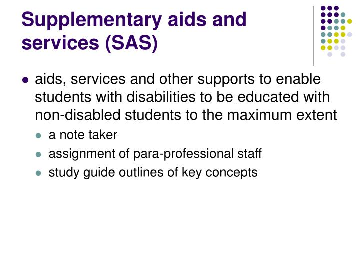 Supplementary aids and services (SAS)